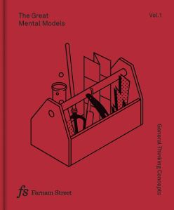 The Great Mental Models Volume 1